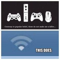 Exactly video games saves lives wifi don't