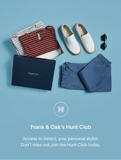 Join the Hunt Club today. It's an easier way to shop. Try it for 30 days, risk free.