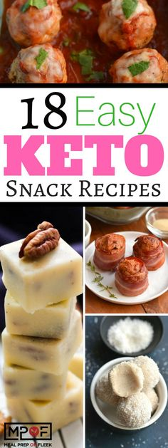 18 Easy Keto Snack Recipes - 18 amazing keto diet recipes! #keto #ketodiet #ketogenic #ketosnacks