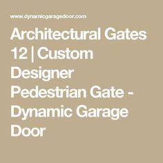 Architectural Gates 12 | Custom Designer Pedestrian Gate - Dynamic Garage Door Modern Courtyard, Courtyard Entry, Mediterranean Style Homes, Mediterranean Architecture, Simple Gate Designs, Iron Spindles, Old Ladder, Laminated Glass, Fence Gate