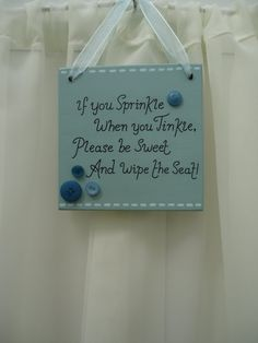 Handmade 'If you sprinkle when you tinkle...' wooden plaque on Etsy, £9.00