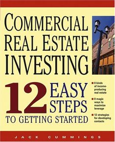 Commercial Real Estate Investing 12 Easy Steps « LibraryUserGroup.com – The Library of Library User Group