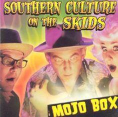 SOUTHERN CULTURE ON THE SKIDS - (2004) Mojo Box http://woody-jagger.blogspot.com/2014/02/los-mejores-discos-del-2004-para-el.html
