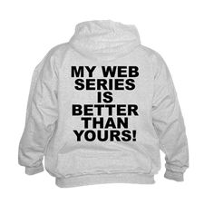 (BACK) Children's light color hoodie with My Web Series Is Better Than Yours! theme. Over the recent years through the spread of easier access to wifi, cellphones, tablets, laptops and desk tops web series have become an addicted phenomena worldwide. Available in kids small (6 - 8), medium (10 - 12), large (14 - 16) for only $29.99. Go to the link to purchase the product and to see other options - http://www.cafepress.com/stmwsibty