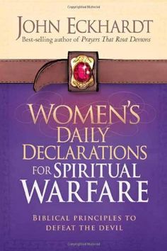 Prayers for your church churches christian and scriptures womens daily declarations for spiritual warfare biblical principles to defeat the devil by john eckhardt ribbon bookmarksprayer closetebook fandeluxe Document