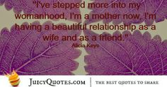 Quotes About Relationships - Alicia Keys Relationship Quotes, Relationships, Alicia Keys, Cute Love Quotes, Family Quotes, Picture Quotes, Best Quotes, Sayings, Fun