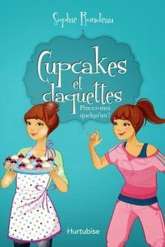 Couverture de Cupcakes et claquettes, tome 3 : Pincez-moi quelqu'un !