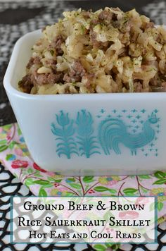 Hot Eats and Cool Reads: Ground Beef and Brown Rice Sauerkraut Skillet Recipe