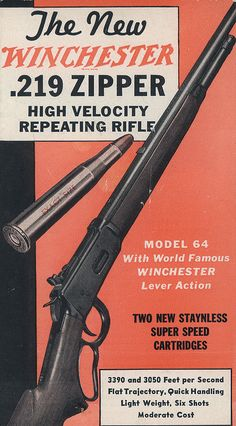 Winchester Model 64 Lever Action Rifle in Scarce Zipper Caliber Hunting Art, Hunting Rifles, Hunting Stuff, Coyote Hunting, Pheasant Hunting, Turkey Hunting, Archery Hunting, Vintage Advertisements, Vintage Ads