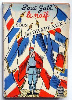 Paul Guth, Le naïf sous les drapeaux, Paris: Le Livre de Poche, 1964. Cover by Jean-Denis Malclèsby.  alexisorloff, via Flickr