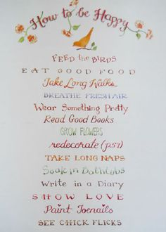 How to be Happy ~ Susan Branch Perfect words~