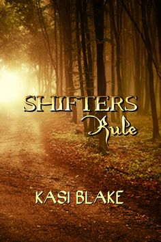 Buy Shifters Rule by Kasi Blake and Read this Book on Kobo's Free Apps. Discover Kobo's Vast Collection of Ebooks and Audiobooks Today - Over 4 Million Titles! Vow Book, Book 1, This Book, Elle Casey, Wicked Book, Amanda Hocking, Fates And Furies, Winter Fire, Out Of The Dark