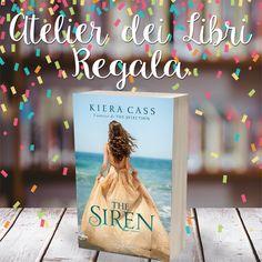 """#AtelierDeiLibri  Qualche giorno fa ho pubblicato la recensione del nuovo libro di Kiera Cass, """"The Siren"""" ( leggimi ), un romanzo che mi ha tenuto co..."""