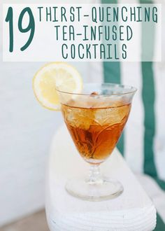 19 Thirst-Quenching Tea Cocktails - some look alright without the alcohol Iced Tea Cocktails, Cocktail Drinks, Cocktail Recipes, Bourbon Cocktails, Sweet Cocktails, Cocktail Ideas, Martini Recipes, Summer Drinks, Fun Drinks