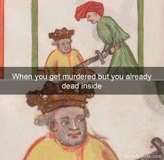Funny Art History Hilarious Humor Ideas For 2019 Funny Art, The Funny, Funny Memes, Hilarious, Funny Quotes, Medieval Reactions, Medieval Memes, Memes Arte, Humour Wtf
