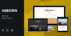 Inborn - Minimal & Clean Blog Theme . Inborn has features such as High Resolution: Yes, Widget Ready: Yes, Compatible Browsers: IE9, IE10, IE11, Firefox, Safari, Opera, Chrome, Compatible With: Bootstrap 3.x, Software Version: WordPress 4.2