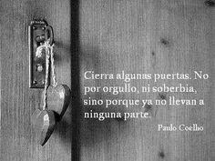 Si Pierdes El Camino, Estas Citas Te Ayudarán   Espiritualidad Door Handles, Home Decor, Coaching, Google, Instagram, Paulo Coelho, Truths, Magical Quotes, Quotes