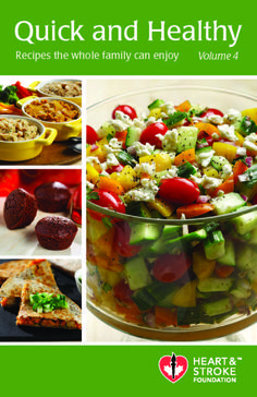 Quick and Healthy Recipe Books for download at Heart and Stroke Foundation.