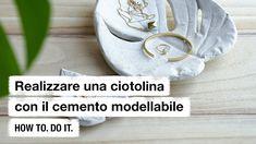 Do it + Garden: Realizzare una ciotolina con il cemento modellabile. How to. Do it. Construction, Youtube, Diy, Design, Home, Cement, Bricolage, Building, Handyman Projects