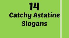 Astatine Slogans