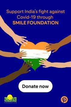 Support India's fight against Covid-19 through Smile Foundation.