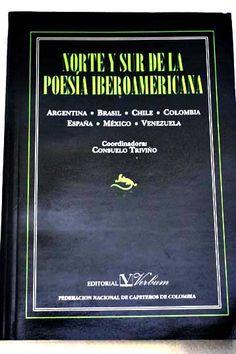 Poesía hispanoamericana - Antologías. Literatura hispanoamericana Poesía iberoamericana