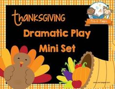 FREE Dramatic Play Thanksgiving Feast Printable Mini Kit for Preschool and Kindergarten.. Make learning fun with hands-on play activities to develop oral language and vocabulary!