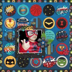Hero Squad: COLLECTION by Studio Flergs & Traci Reed http://www.sweetshoppedesigns.com/sweetshoppe/product.php?productid=34294&cat=821&page=1  Scraplift of All that Awesome in one Cool Kid By: Skrapaddict