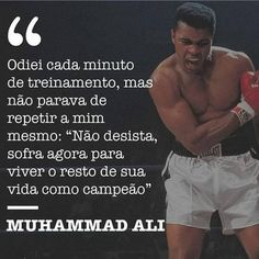 Muhammad ali disse e eu repit