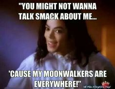 I want total moonwalker friends.....instead I'm just like: * internal feelings about Michael all day everyday*
