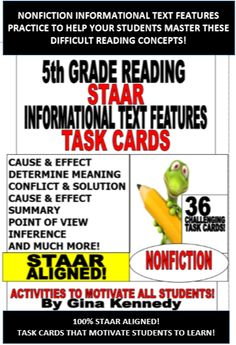5th GRADE READING NONFICTION INFORMATIONAL TEXT FEATURES TASK CARDS! 36 TASK CARDS TO REVIEW THE 5TH GRADE INFORMATIONAL TEXT STANDARDS! STAAR ALIGNED! I have included 36 cards that review important text features such as cause and effect, conflict and solution, inference, determining the meaning, context clues, summary, point of view and more.