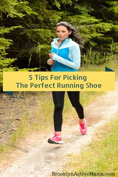 5 Easy Tips for Picking the Perfect Running Shoe #running #fitness