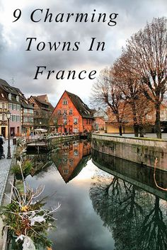 9 Charming Towns In France! I have found that sometimes the best way to see a country is to rent a car and drive through it! Must see, beautiful town country side france Oh The Places You'll Go, Places To Travel, Travel Destinations, Places To Visit, Travel Trip, Travel Goals, Dream Vacations, Vacation Spots, Belle France