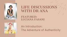 Life Discussions with Dr Ana - Featured Luciana Fasani: An Introduction Dealing With Guilt, Indigo Children, Online Coaching, Your Voice, Emotional Intelligence, Personal Development, Self, Social Media, Words