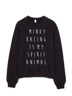 Its So Weird Being My Own Role Model. Mindy Kaling. Mindy Project. Mindy Lahiri. Clothing. Womens Clothing. Funny Sweatshirt. Sweatshirt.