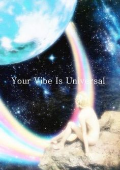 Your Vibe Is Universal