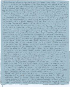 Early 1957, Jack Kerouac and Allen Ginsberg travelled to Tangier to join William S Burroughs; their mission to assemble and edit Burroughs' many fragments of work to form a  'readable' Naked Lunch manuscript.  Kerouac arrived early and, during a break from socializing with Burroughs (the 'old familiar lunatic'), wrote to Lucien Carr and his wife Francesca in order to update them on the project's progress. That handwritten letter is a fascinating account of Burroughs' behavior in his prime.