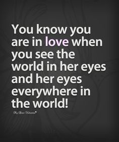 You know you are in love when you see - Quotes...
