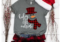 Baby Its Cold Outside Svg Christmas Svg Winter T Shirt Svg Christmas Clip Art Svg Eps Ai Pdf Png Jpeg Cut Files - Holiday Shirts - Ideas of Holiday Shirts - Christmas Vinyl, Christmas Clipart, Plaid Christmas, Christmas Sweaters, Christmas Clothes, Merry Christmas, Christmas Tops, Kids Christmas Shirts, Christmas Pajamas