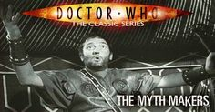 Doctor Who Online: Doctor Who 020: The Myth Makers