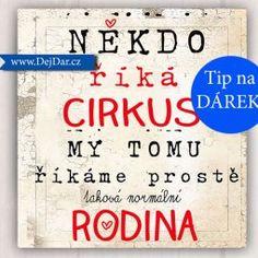 Dárky k narozeninám s nápadem| dárek k narozeninám od♥DarkyDejdar.cz , Strana 3 Signs, Shop Signs, Sign, Dishes