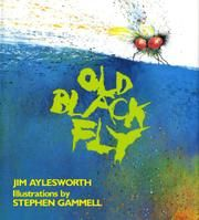 Old Black fly. Author, Jim Aylesworth. illustrator, Stephen Gammell. (1995) Alphabetical book. Mama, sister, baby and gramma chase an old black fly through the house...I would use this book to support alphabet knowledge in preschool.