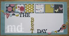 The Best Day Scrapbook Layout - 2 page 12x12 layout - Stampin' Up!
