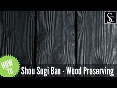 Shou Sugi Ban - Preserving wood with fire - YouTube