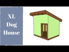 XL Dog House Plans Xl Dog House, Build A Dog House, Dog House Plans, Dog Houses, Diy Videos, Gazebo, Outdoor Structures, How To Plan, Building