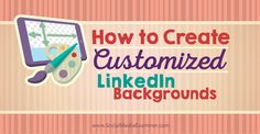 Do you want to stand out on LinkedIn?  Have you added graphics to your profile?  One of the most noticeable changes on LinkedIn in recent months is the site's transition to a more visual focus. Do you have a strong and striking visual presence using the b