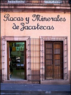 Rocks and Minerals of Zacatecas, Mexico