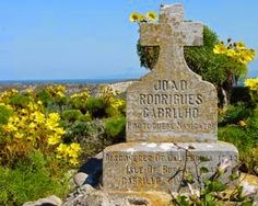 We don't actually know whether or not Cabrillo was buried on Catalina Island or San Miguel Island. There is a monument for him on San Miguel Island, rumored to be his burial site.