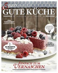 SERVUS Gute Küche | Kiosk | Austria-Kiosk Kiosk, Raspberry, Cereal, Cheesecake, Fruit, Breakfast, Desserts, Magazines, Food