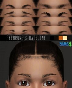"""gramssims: """" • M/F • 4 Swatches (on eyebrows) • HairLine Compatible with Adults (Yaaas) • 1 Swatch (Hairline) • HQ Mod Compatible • 2048x4096 Textures • Don't Upload in another sites plz •..."""